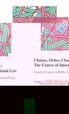 2014-04-29, Chance, Order, Change: The Course of International Law, General Cour