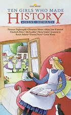 Ten Girls Who Made History by Irene Howat (Paperback, 2007)