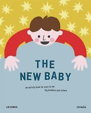 New Baby : An Activity Book for Soon-to-Be Big Brothers and Sisters (2015,...