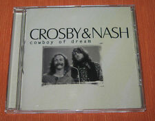 "Crosby & Nash CD "" COWBOY OF DREAM "" Elap"