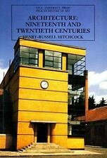 Architecture: Nineteenth and Twentieth Centuries (The Yale University Press Peli