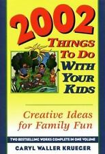 NEW - 2002 Things to Do with Your Kids: Creative Ideas for Family Fun