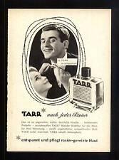 3w59/ Alte Reklame - ca. 1960 - Rasierwasser TARR -- nach jeder Rasur