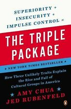 The Triple Package: How Three Unlikely Traits Explain the Rise and Fall of Cult