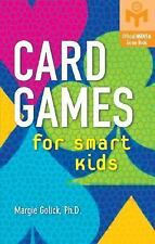 NEW - Card Games for Smart Kids (Mensa(R)) by Golick, Margie  Ph.D.