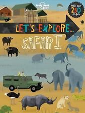 Lonely Planet Kids: Let's Explore... Safari by Lonely Planet (2016, Paperback)