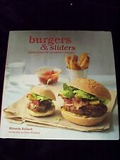 Burgers & Sliders (More than 30 Gourmet Recipes) by  Miranda Ballard (2013, HC)
