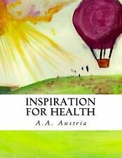 Inspiration for Health : My Family's Macrobiotic Recipes by A. a Austria...
