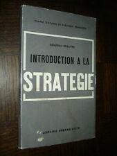 INTRODUCTION A LA STRATEGIE - Général Beaufre 1963