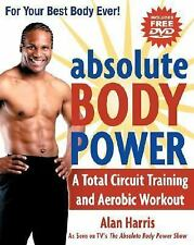 Absolute Body Power: A Total Circuit Training and Aerobic Workout