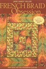 French Braid Obsession : New Ideas for the Imaginative Quilter by Jane Hardy...