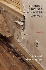 Pictures of Houses with Water Damage by Hemmingson, Michael
