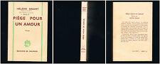 Piège pour un amour - Hélène Simart - 1967 - 224 pages 18,2 x 12 cm