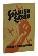 The Spanish Earth ~ ERNEST HEMINGWAY ~ Limited 1st Edition 1/1000 ~ 1938 First
