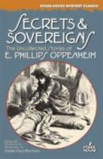 Secrets & Sovereigns: The Uncollected Stories of E. Phillips Oppenheim (Stark Ho