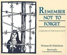 Remember Not to Forget : A Memory of the Holocaust by Norman H. Finkelstein...