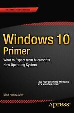 Windows 10 Primer : What to Expect from Microsoft's New Operating System by...