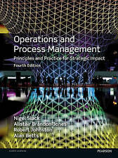 Operations and Process Management 4E by Alan Betts, Robert Johnston, Nigel...