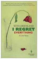 I Regret Everything von Seth Greenland (2015, Taschenbuch)