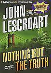 Dismas Hardy: Nothing but the Truth by John Lescroart (2010, CD, Abridged)