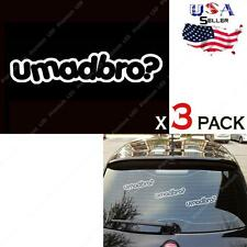 3 pieces JDM EURO UMADBRO? Car Drifting Racing U Mad Bro? Vinyl Decals Stickers
