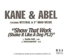 Kane & Abel: Show Dat Work (Shake It Like A Dog Pt. 2) 2 Track PROMO MUSIC CD