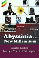 Abyssinia in the New Millennium : (Revised Edition) by S. Janetius (2015,...