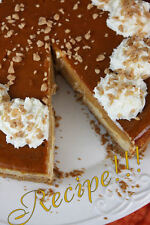 "☆Layered Pumpkin Pie Toffee Cheesecake ""RECIPE""!☆The Best of Both Worlds!☆"