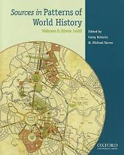Sources in Patterns of World History - Since 1400 Vol. 2 Vol. 2 by George B....
