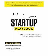 The Startup Playbook : Secrets of the Fastest-Growing Startups from Their...