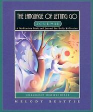 The Language of Letting Go : A Meditation Book and Journal for Daily...
