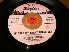 JOHNNY HUNTER - IF ONLY MY HEART COUD SAY - TAKE A  / LISTEN - BALLAD POPCORN
