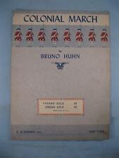 Colonial March Sheet Music Vintage 1942 Bruno Huhn Piano Solo G Schirmer Inc (O)