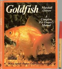 GOLDFISH Complete Pet Owner's Manual 88 pages. Marshall Ostrow