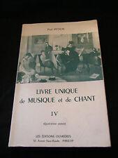 Partition Livre unique de musique et de chant Paul Pittion
