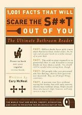 1,001 Facts That Will Scare the S**t Out of You by Cary Mcneal (2010, Paperback)