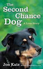 The Second-Chance Dog: A Love Story-ExLibrary