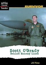 Scott O'Grady: Behind Enemy Lines (High Interest Books)-ExLibrary