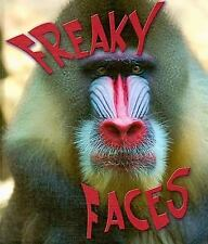 Freaky Faces (Weird and Wonderful Animals)