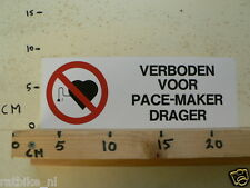 STICKER,DECAL VERBODEN VOOR PACE-MAKER DRAGER