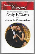 The Italian Titans: Wearing the de Angelis Ring by Cathy Williams (2015, Paperba
