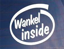 WANKEL INSIDE Novelty Car/Window/Bumper Sticker/Decal - Ideal For Mazda RX7/RX8