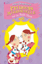 Princess Mirror-Belle and the Magic Shoes by Julia Donaldson (Paperback, 2005)