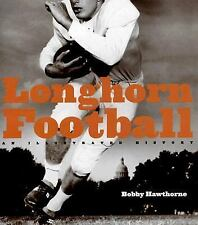 Longhorn Football: An Illustrated History-ExLibrary