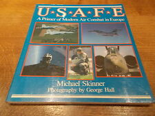 U.S.A.F.E.: A Primer for Modern Air Combat in Europe by Michael Skinner...