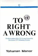 To Right A Wrong: The Revocation of UN General Assembly Resolution 337-ExLibrary