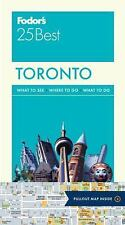 Full-Color Travel Guide: Fodor's Toronto 25 Best 7 by Inc. Staff Fodor's...