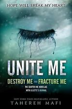 Shatter Me Ser.: Unite Me : Fracture Me and Destroy Me by Tahereh Mafi (2014,...