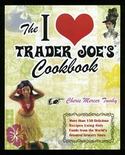 I Love Trader Joe's Cookbook; 1st/1st