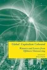 Global Capitalism Unbound: Winners and Losers from Offshore Outsourcing